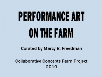 Performance Art on the Farm 2010