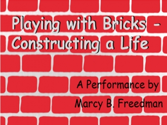 Playing with Bricks, Constructing a Life