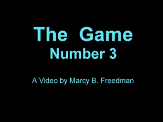 The Game Number 3